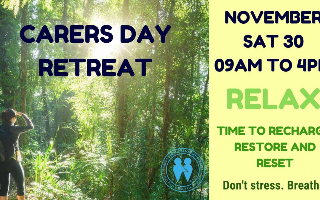 Day Carers Retreat ~ Reset Recharge & Restore Nov 30
