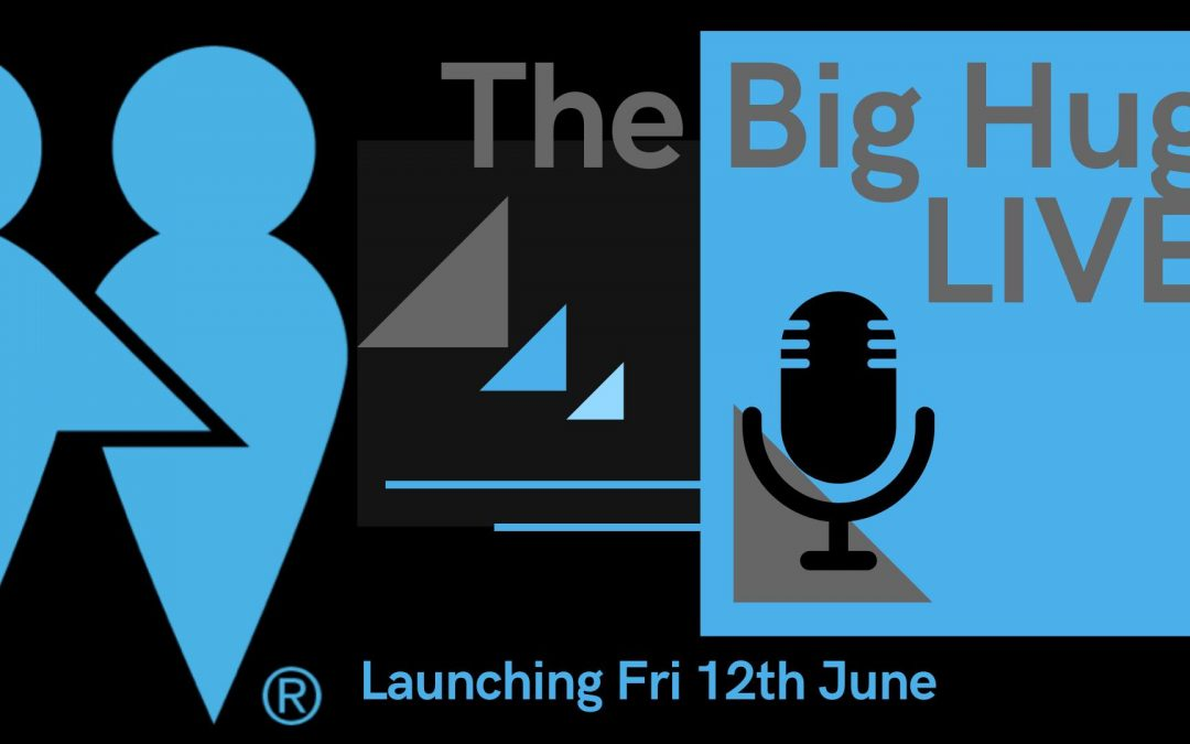 The Big Hug – Live show